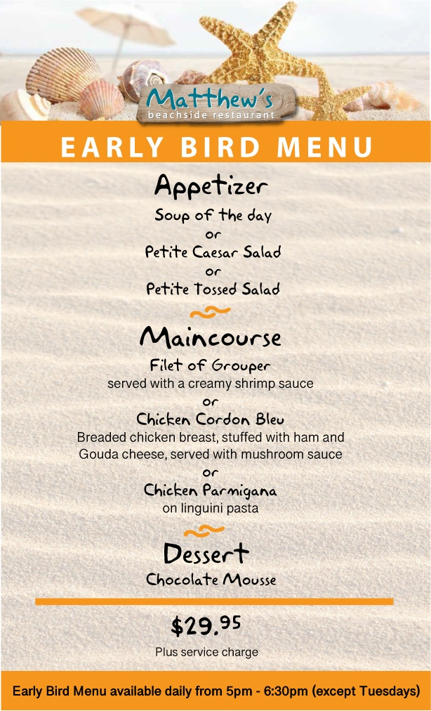 Early Bird Menu - daily available from 5pm till 6.3pm